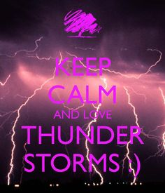keep-calm-and-love-thunder-storms